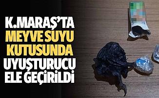 Kahramanmaraş'ta meyve suyu kutusunda uyuşturucu ele geçirildi