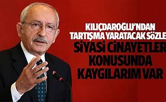 Kılıçdaroğlu'ndan Tartışma Yaratacak Sözler: Siyasi Cinayetler Konusunda Kaygılarım Var