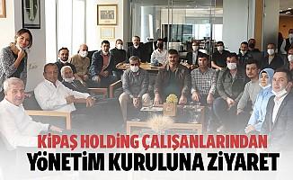 Kipaş Holding çalışanlarından yönetim kuruluna ziyaret
