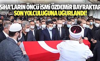 Siha'ların öncü ismi Özdemir Bayraktar, son yolculuğuna uğurlandı!
