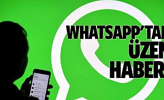 Whatsapp'tan üzen haber!