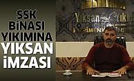 SSK binasına, Yıksan imzası!