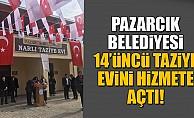 Pazarcık Belediyesi, 14'ncü taziye evini açtı!