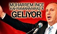 Muharrem ince Kahramanmaraş'a geliyor!
