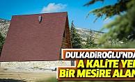 Dulkadiroğlu'ndan A Kalite Yeni Bir Mesire Alanı