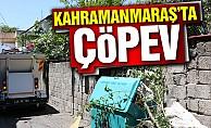 Kahramanmaraş'ta Çöp Ev