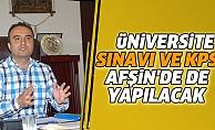 Üniversite Sınavı Ve KPSS Afşin'de De Yapılacak