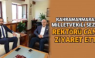 Kahramanmaraş Milletvekili Sezal, Rektörü Can'ı Ziyaret Etti
