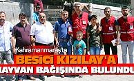 Kahramanmaraş'ta Besici Kızılay'a Hayvan Bağışında Bulundu