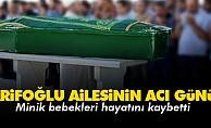 Arifoğlu ailesinin acı günü!