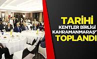 Tarihi kentler birliği Kahramanmaraş'ta toplandı!