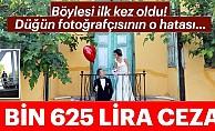 Edirne'de ilginç olay!Düğünfotoğrafçısına 4 bin 625 lira ceza!