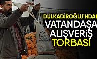 Dulkadiroğlu'ndan Vatandaşa Alışveriş Torbası