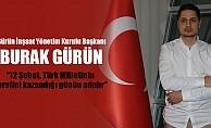 """Burak Gürün; """"12 Şubat, Türk Milletinin şerefini kazandığı günün adıdır"""""""