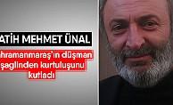 """Fatih Mehmet Ünal; """"Maraş'ın kahraman evlatları, vatan için her şeyini feda etmekten çekinmez"""""""