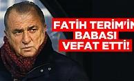 Fatih Terim'in babası vefat etti!