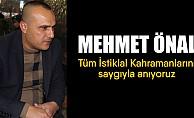 """Mehmet Önal; """"Tüm İstiklal Kahramanlarını saygıyla anıyoruz"""""""
