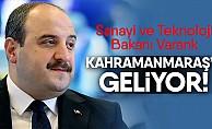 SanayiveTeknoloji Bakanı Kahramanmaraş'a geliyor!
