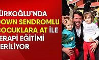Türkoğlu'nda Down Sendromlu Çocuklara At İle Terapi Eğitimi Veriliyor