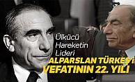 Ülkücü Hareketin LideriAlparslan Türkeş'in vefatının 22. yılı