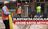 Elbistan'da doğalgaz abone sayısı artıyor