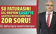Su faturasını geç okuyan KASKİ'ye gazeteciden zor soru!