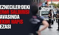 Vezneciler'deki terör saldırısı davasında rekor hapis cezası