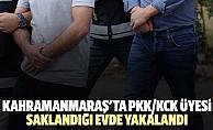 Kahramanmaraş'ta PKK/KCK üyesi saklandığı evde yakalandı