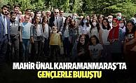 Mahir Ünal, Kahramanmaraş'ta gençlerle buluştu