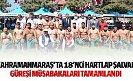 Kahramanmaraş'ta 18'nci hartlap şalvar güreşi müsabakaları tamamlandı
