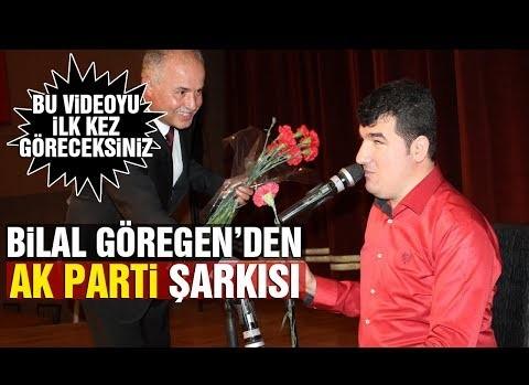 Bilal Göregen'den AK Parti'ye #YENİ muhteşem şarkı #4K kalitesi ile